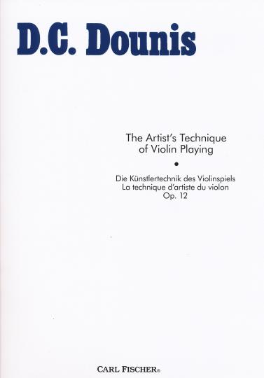 Dounis, Die Künstlertechnik des Violinspiels, Op. 12