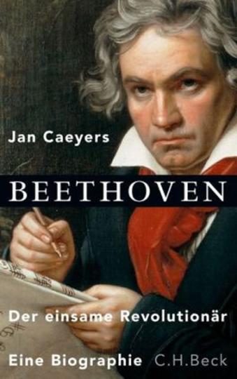 Beethoven -Der einsame Revolutionär