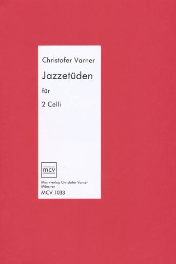 Varner, *1960 Jazzetuden voor 2 celli