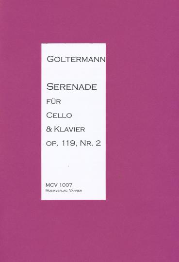 Georg Goltermann, 1824-1898, serenade voor cello
