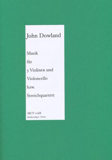 John Dowland, 1563-1626 ,music for 3 Violins and Viola