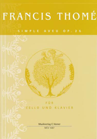 Francis Thomé, Simple aveu Op.25 voor Violoncello en piano