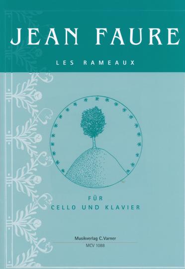Jean Faure, Les Rameaux voor Violoncello en piano