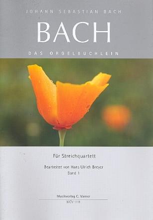 Johann Seb. Bach Orgelbüchlein Band 1 voor strijkkwartet