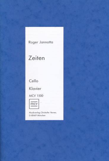 Zeiten, Roger Jannotta, *1943  voor cello en piano
