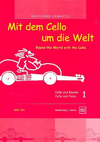Mit dem Cello um die Welt, deel 1