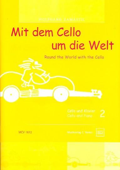 Mit dem Cello um die Welt, deel 2