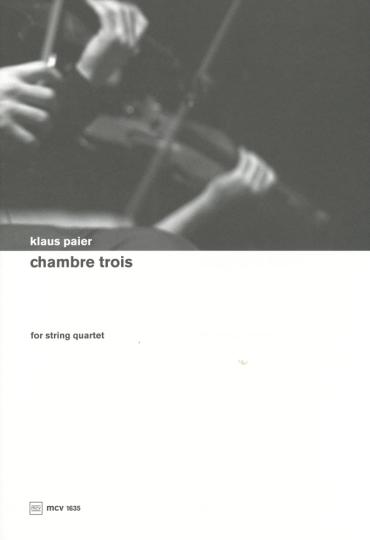 Klaus Paier, Chambre trois voor Strijkkwartet
