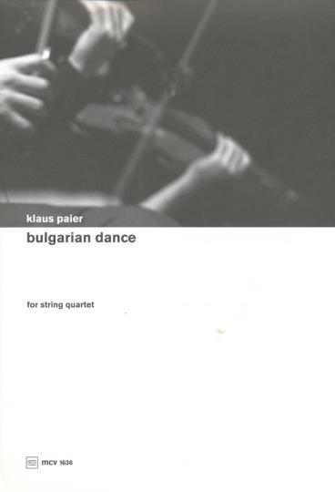Klaus Paier, Bulgarian dance voor strijkkwartet
