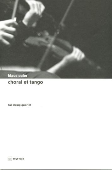 Klaus Paier, choral et Tango voor strijkwartet