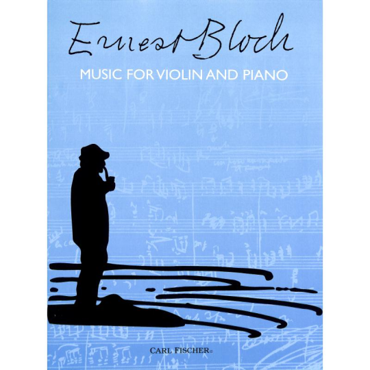 Bloch, Music for violin and piano