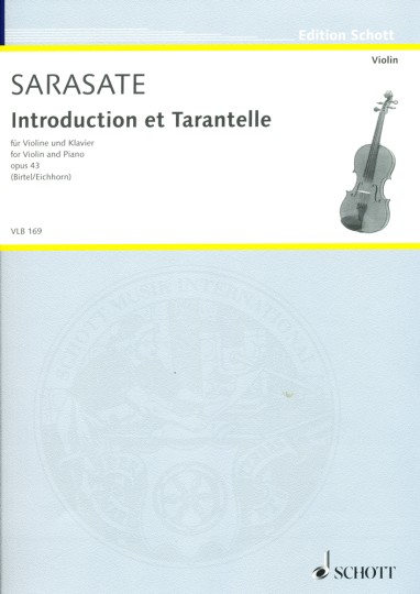 Sarasate, Introduction et Tarantelle, Opus 43