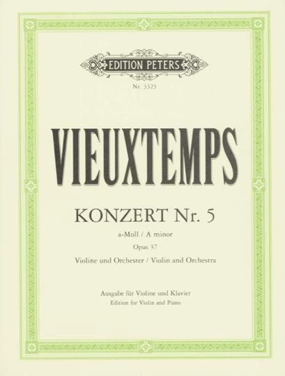 Vieuxtemps, Konzert Nr. 5 a-Moll, op. 37
