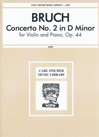 Bruch, Concerto No. 2 in D Minor, Op. 44
