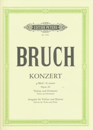 Bruch, Konzert g-Moll, Opus 26