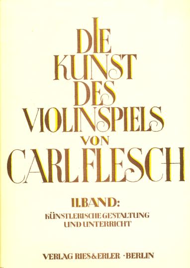 Carl Flesch, Die Kunst des Violinspiels, Band II