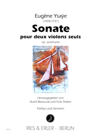 Ysaye, Sonate pur deux violons seuls, op. pusthume