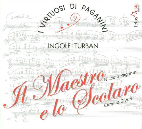 I Virtuosi Di Paganini - Il Maestro e lo Scolaro