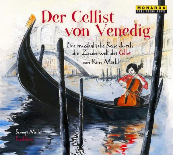 Der Cellist von Venedig - eine musikalische Reise durch die Zauberwelt des Cellos, Audio CD met Booklet