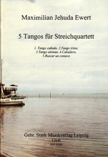 Noten: Maximilian Jehuda Ewert - 5 Tangos