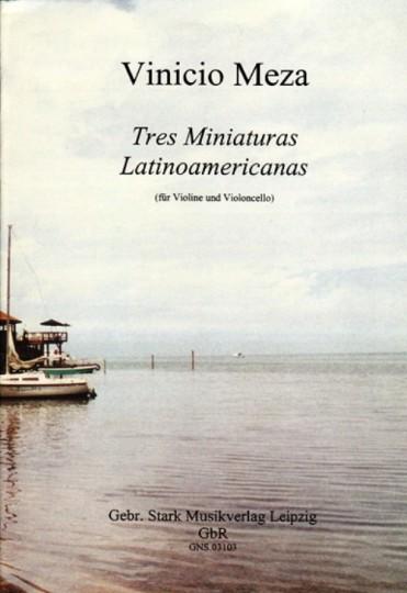 Noten: Vinicio Meza - Drei Latinamerikanische Miniaturen