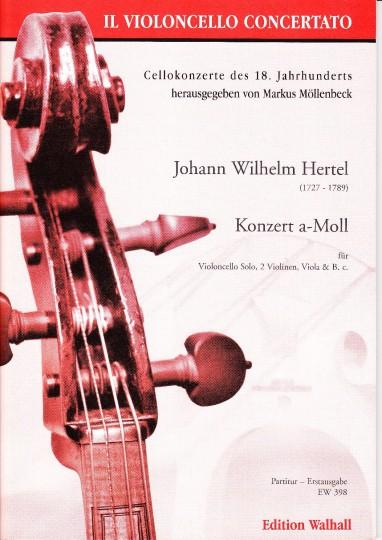 Hertel, Johann Wilhelm (1727- 1789): Konzert a-Moll (1759) - Partitur  Hertel, Johann Wilhelm (1727- 1789): Konzert a-Moll (1759) - Partitur
