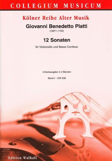 Platti, Giovanni Benedetto (1697-1763): 12 Sonaten - Sonaten I-VI; Band II