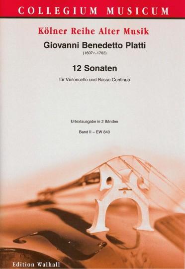 Platti, Giovanni Benedetto (1697-1763): 12 Sonaten - Sonaten I-VI; Band I