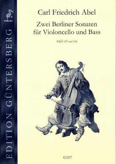 Abel, Carl Friedrich (1732-1787): Zwei Berliner Sonaten voor Violoncello en Bass