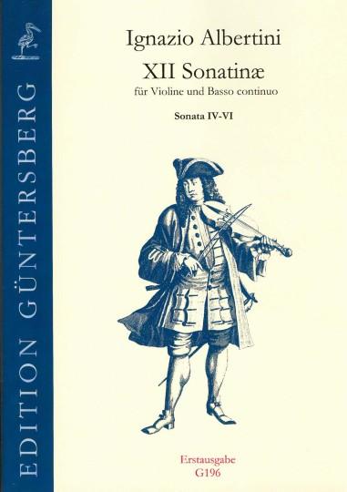 Albertini, Ignazio (~1644-1685): XII Sonatinæ - Sonatine IV-VI