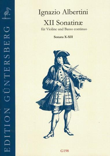 Albertini, Ignazio (~1644-1685): XII Sonatinæ - Sonatine X-XII
